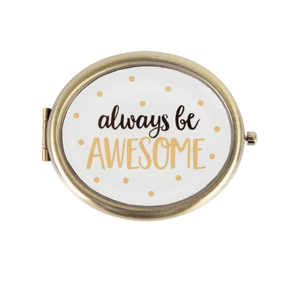 Always Be Awesome Compact Mirror