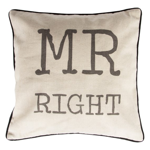 Rustic Mr Right Cushion