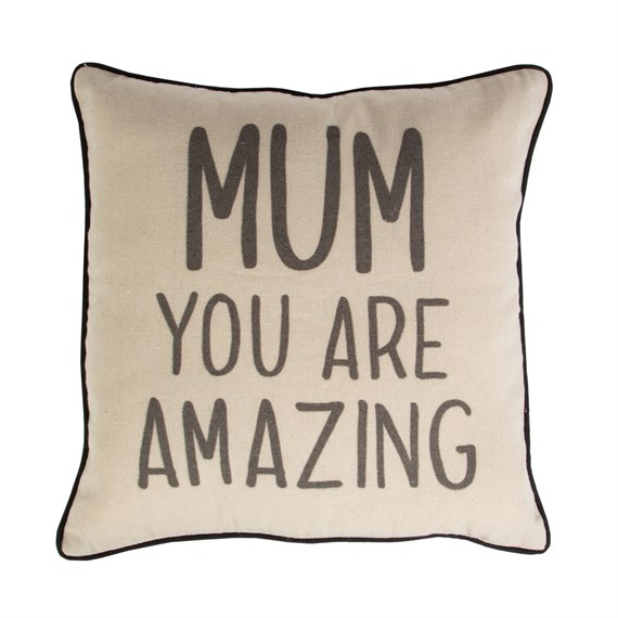 Mum You Are Amazing Cushion with Inner