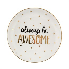 Always Be Awesome Trinket Dish