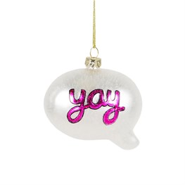 Say Yay Speech Bubble Shaped Bauble