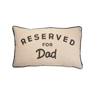 Reserved For Dad Decorative Cushion